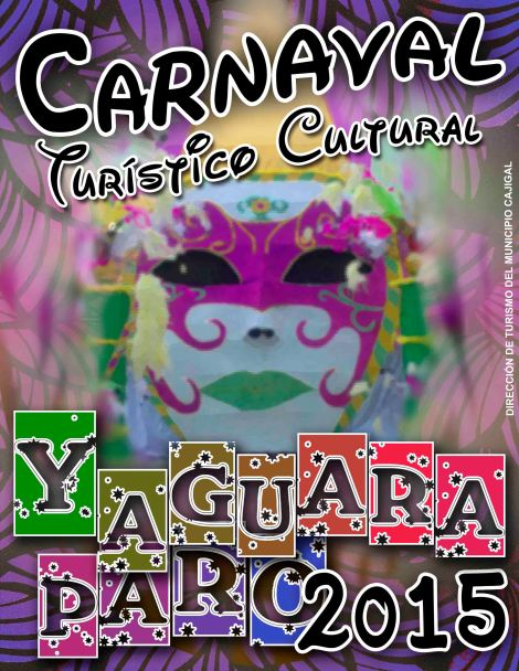 AFICHE CARNAVAL YAGUARAPARO 2015 (PARA WEB)